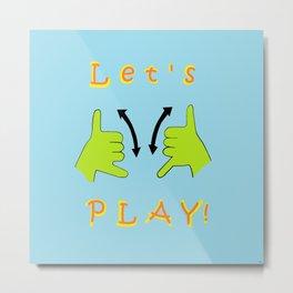 ASL Let's PLAY! Metal Print