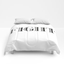 FIGHT Comforters