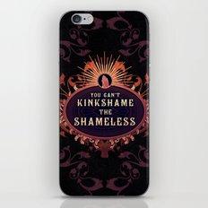 the Shameless One iPhone & iPod Skin