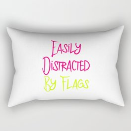 Easily Distracted By Flags Fun Vexillology Quote Rectangular Pillow