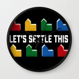 LET'S SETTLE THIS Settlers of Catan Game Wall Clock