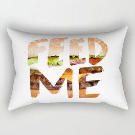 Feed me. Rectangular Pillow