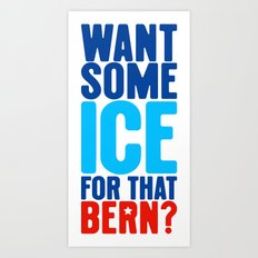 Ice for That Bern Art Print