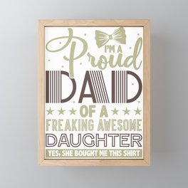 Father's Day Gift Idea Proud Dad of A Freaking Awesome Daughter (vintage) Framed Mini Art Print