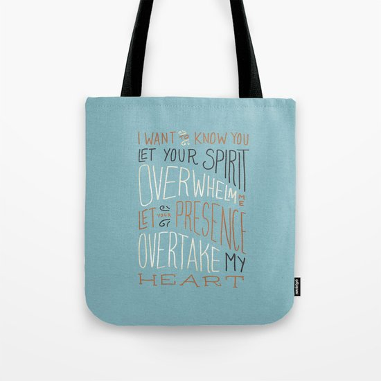I Want to Know You (Bethel) Tote Bag