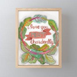 I love you most chardently Framed Mini Art Print