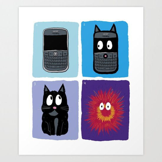 Don't Let Your BlackBerry Turn into Exploding Cats.  Art Print