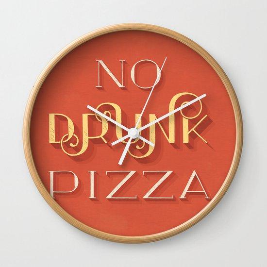 No Drunk Pizza Wall Clock