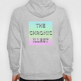 The Chronic Illest Hoody