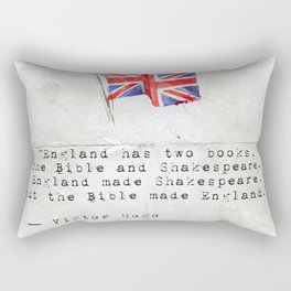 """Victor Hugo """"England has two books, the Bible and Shakespeare."""" Rectangular Pillow"""