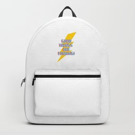 Good things are coming! Backpack