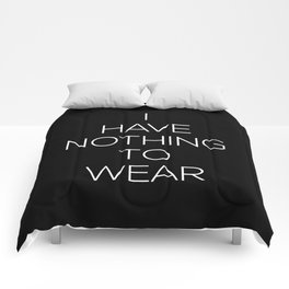 I Have Nothing To Wear V2 Comforters