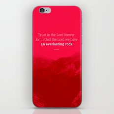 Trust in the Lord forever, for in God the Lord we have an everlasting rock iPhone & iPod Skin