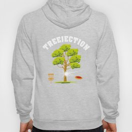 Treejection - Funny Disc Golf Quotes Gift Hoody