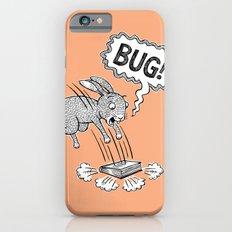 BUG! iPhone 6s Slim Case