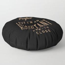 Accountant - Funny Job and Hobby Floor Pillow