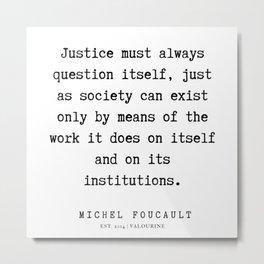 20     Michel Foucault Quotes   200119 Metal Print