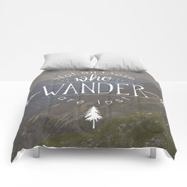 Not All Those Who Wander Are Lost Comforters