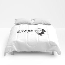 Get Back to Work Comforters