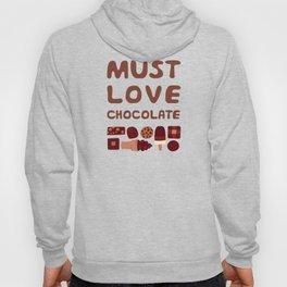 Must Love Chocolate Hoody