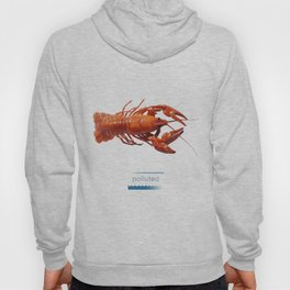 Polluted - Crawfish Lobster Hoody