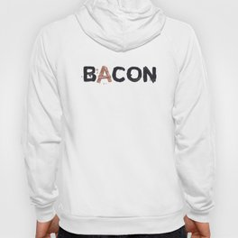 Favourite Things - Bacon Hoody
