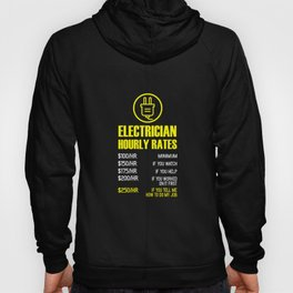 Mens Electrician Hourly Rates print | funny Mechanic Tee Idea Hoody