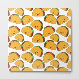 You can't make everyone happy. You're not a TACO Metal Print