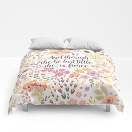 And though she be but little she is fierce (MFP1) Comforters
