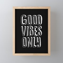 Good Vibes Only black-white typography poster black and white design bedroom wall home decor canvas Framed Mini Art Print