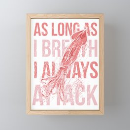 I Always Attack Framed Mini Art Print