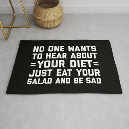Your Diet Funny Quote Rug