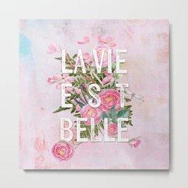 LAVIE EST BELLE - Watercolor -Pink Flowers Roses - Rose Flower Metal Print