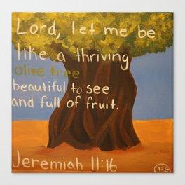 Olive Tree-Jeremiah 11:16 Canvas Print