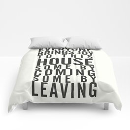 Everyone brings joy to this house, dark humour quote, home, love, guests, family, leaving, coming Comforters