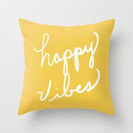 Happy Vibes Yellow Throw Pillow