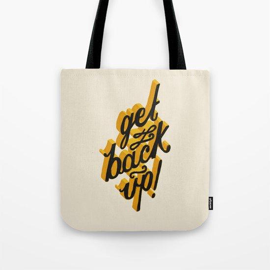 Get Back Up Tote Bag