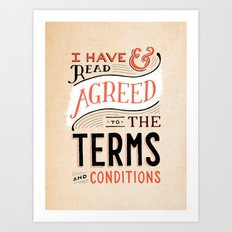 Terms and Conditions Art Print