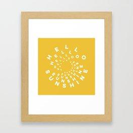 Hello Sunshine #minimal #typography #summervibes Framed Art Print