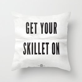 Get Your Skillet On Throw Pillow