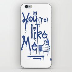 You Like Me iPhone & iPod Skin
