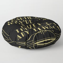 I like large parties - The Great Gatsby Floor Pillow
