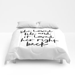 She Loved Life and It Loved Her Right Back typography design black-white bedroom wall home decor Comforters