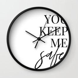 you keep me safe I'll keep you wild (1 of 2) Wall Clock