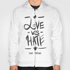 Love VS Hate - Las Vegas - Hoody