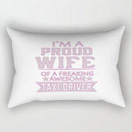 I'M A PROUD TAXI DRIVER'S WIFE Rectangular Pillow