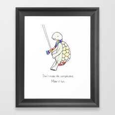 LIFE IS FUN Framed Art Print