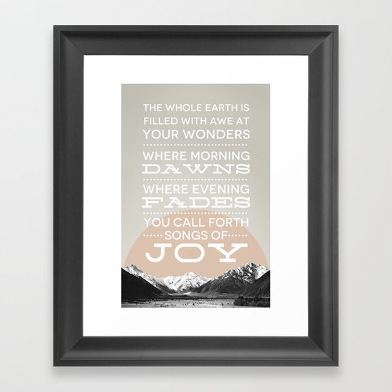Psalm 65:8 Framed Art Print