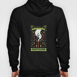Paranormal Investigator Shirt ghost hunter gift Hoody