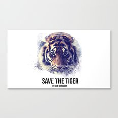 Save the Tiger  Canvas Print